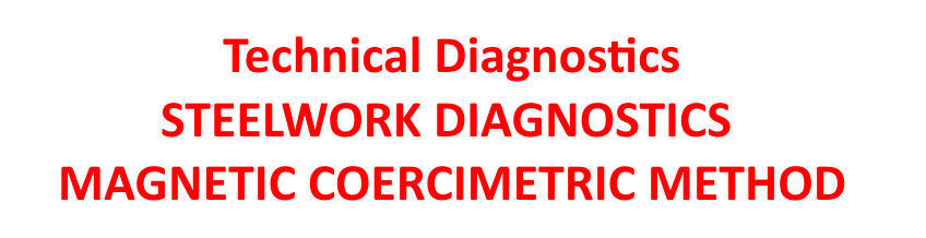Technical Diagnostics STEELWORK DIAGNOSTICS MAGNETIC COERCIMETRIC METHOD